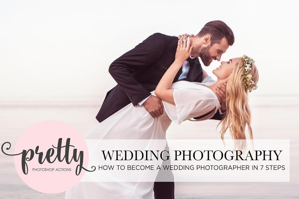 Wedding Photography Tips To Become A Good Wedding Photographer