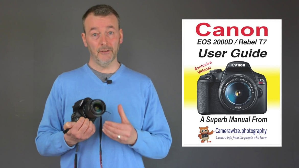 How to Set Up Your Canon EOS 2000D or Rebel T7 DSLR Camera