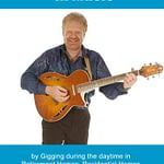 make a living in music by gigging in retirement homes etc Make a Living in Music by Gigging in Retirement Homes Etc