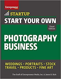 Why Not Start Your Own Photography Business?