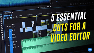 The 5 Essential Phases of Video Editing