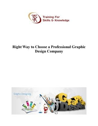 Right Way to Choose a Professional Graphic Design Company