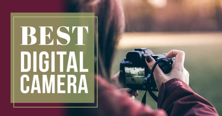 How to Pick the Ideal Digital Camera