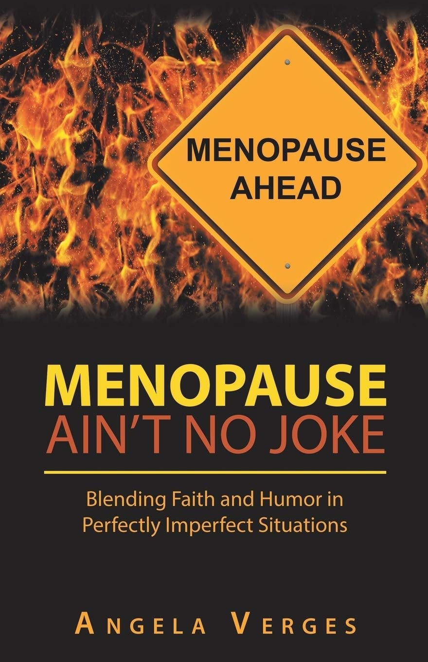 Menopause: The New Approach, a Sense of Humor and Having Fun